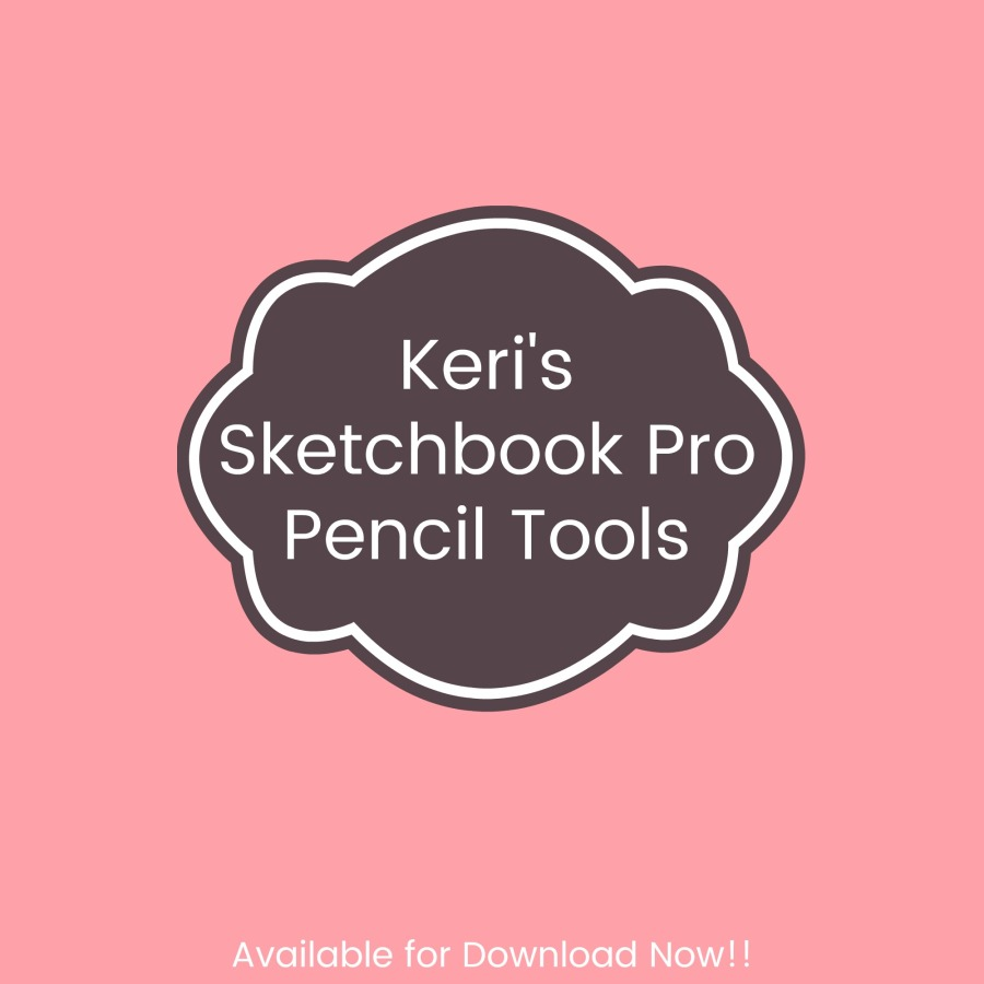 Keri's Sketchbook Pro Pencil Tools